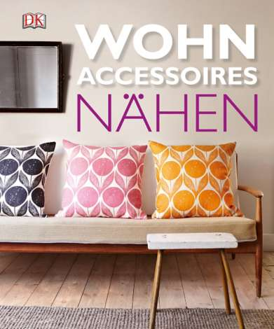 buch wohnaccessoires n hen online kaufen buttinette bastelshop. Black Bedroom Furniture Sets. Home Design Ideas