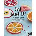 "Buch ""Just Bead It! - Trendige Ideen mit Bügelperlen"""