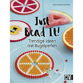 Buch 'Just Bead It! - Trendige Ideen mit Bügelperlen'