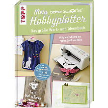 Buch 'Mein Brother ScanNCut Hobbyplotter'