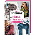 "Buch ""Das Ultimative Tücher-Strickbuch"""