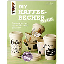 Buch 'DIY Kaffeebecher to go'